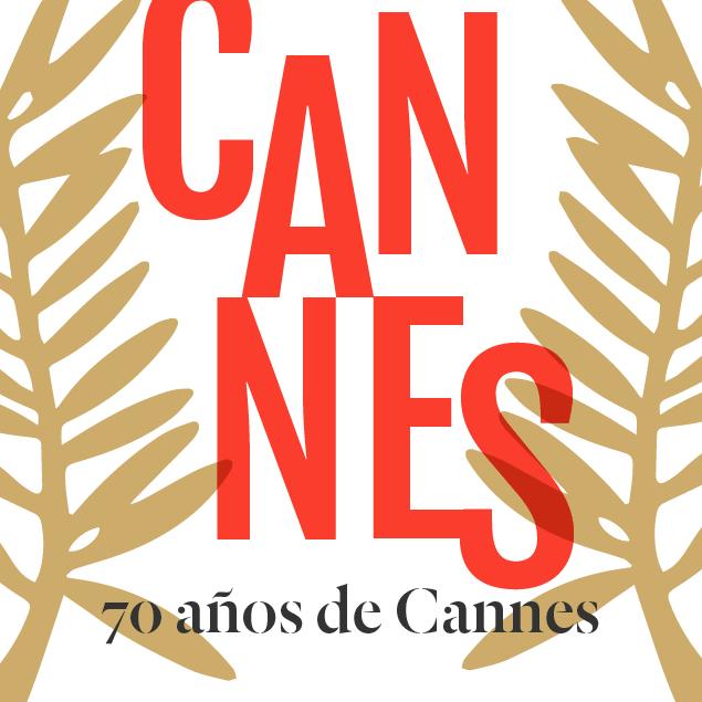 Celebramos el 70 aniversario de Cannes